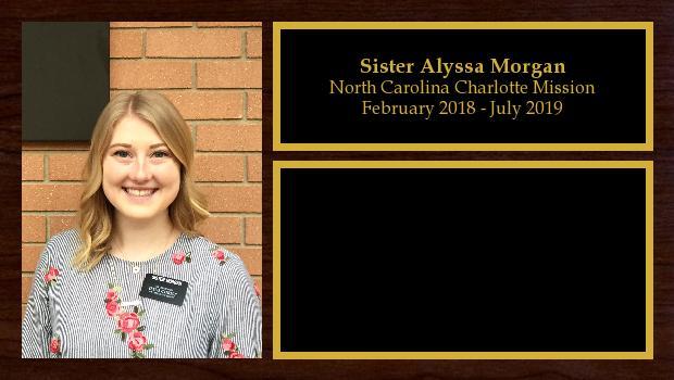 February 2018 to July 2019<br/>Sister Alyssa Morgan