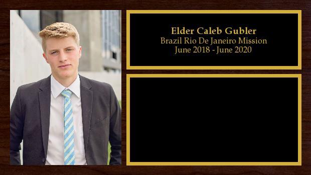 June 2018 to June 2020<br/>Elder Caleb Gubler