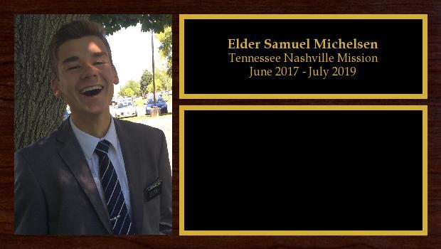 June 2017 to June 2019<br/>Elder Samuel Michelsen
