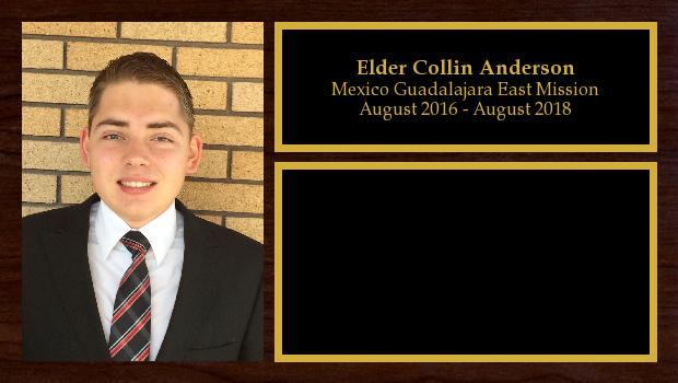 August 2016 to August 2018<br/>Elder Collin Anderson