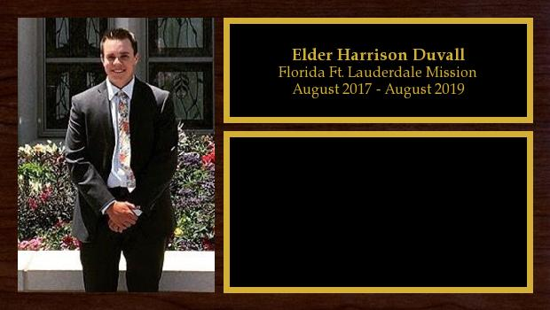 August 2017 to August 2019<br/>Elder Harrison Duvall