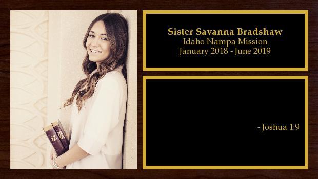 January 2018 to June 2019<br/>Sister Savanna Bradshaw