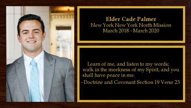 March 2018 to March 2020<br/>Elder Cade Palmer