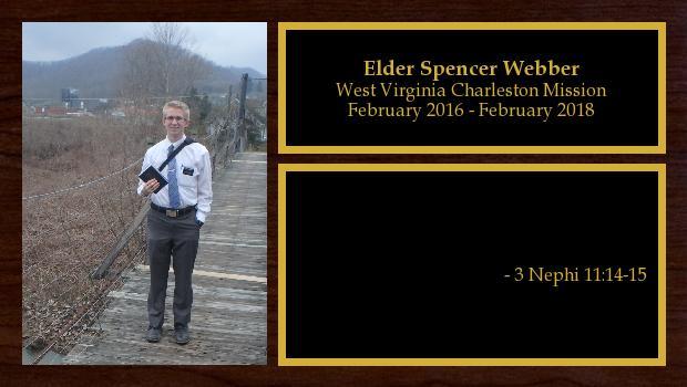 February 2016 to February 2018<br/>Elder Spencer Webber