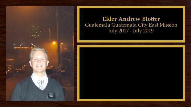 July 2017 to July 2019<br/>Elder Andrew Blotter