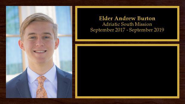 September 2017 to September 2019<br/>Elder Andrew Burton