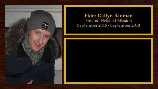 September 2016 to October 2018<br/>Elder Dallyn Bauman
