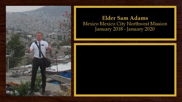 January 2018 to January 2020<br/>Elder Sam Adams