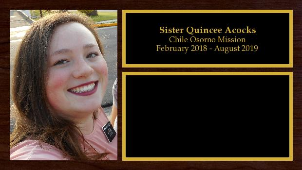February 2018 to August 2019<br/>Sister Quincee Acocks