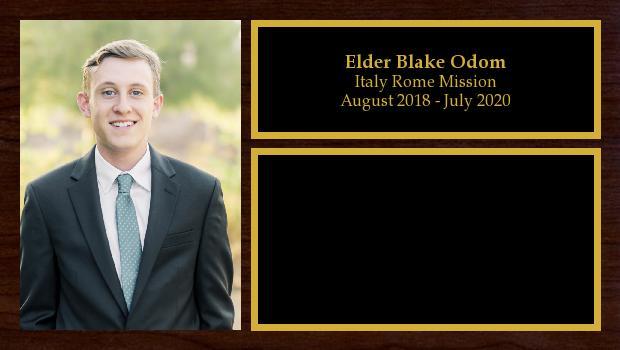 August 2018 to July 2020<br/>Elder Blake Odom