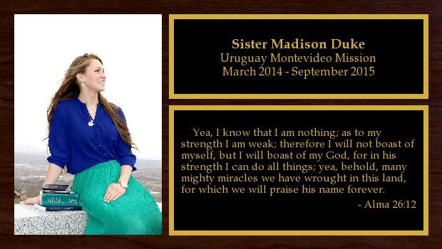 March 2014 to September 2015<br/>Sister Madison Duke
