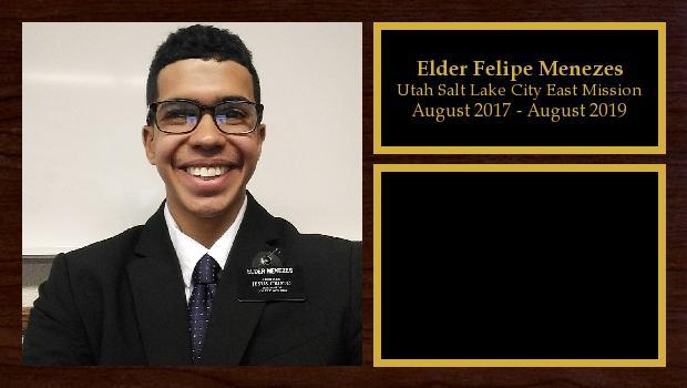 August 2017 to August 2019<br/>Elder Felipe Menezes