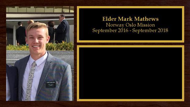 September 2016 to September 2018<br/>Elder Mark Mathews