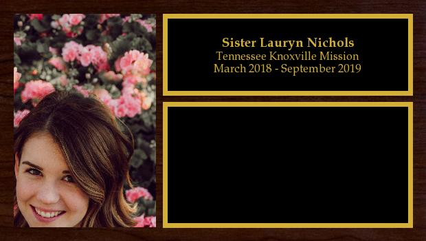 March 2018 to September 2019<br/>Sister Lauryn Nichols