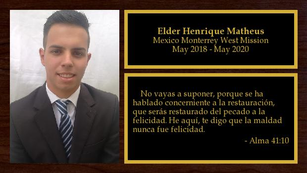 May 2018 to May 2020<br/>Elder Henrique Matheus