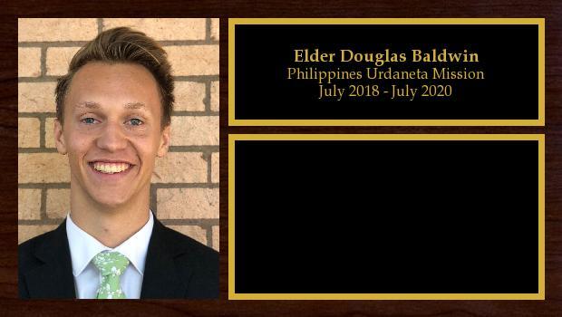 July 2018 to July 2020<br/>Elder Douglas Baldwin