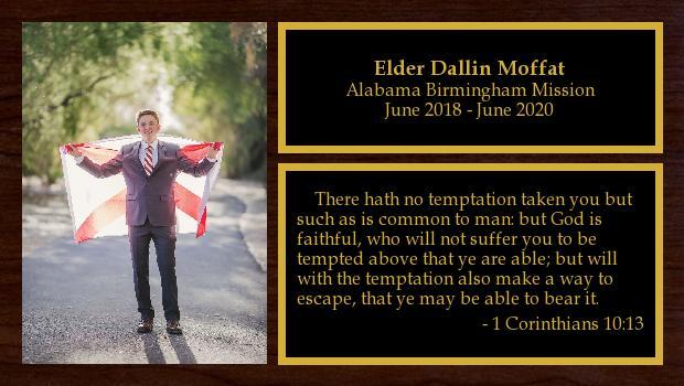 June 2018 to June 2020<br/>Elder Dallin Moffat
