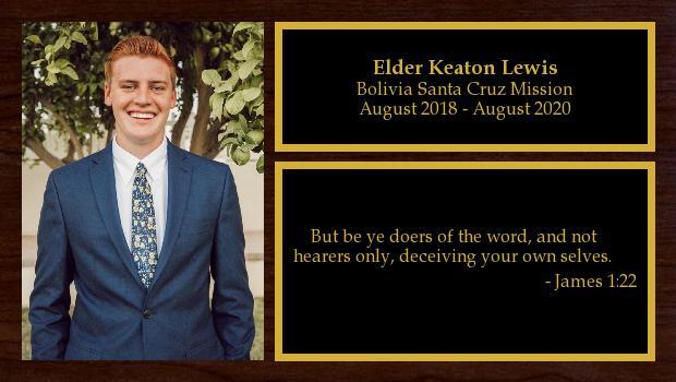 August 2018 to August 2020<br/>Elder Keaton Lewis