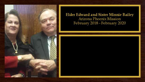 February 2018 to February 2020<br/>Elder Edward and Sister Minnie Bailey