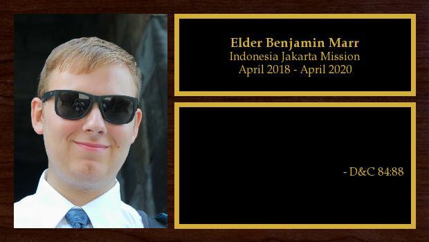 April 2018 to April 2020<br/>Elder Benjamin Marr