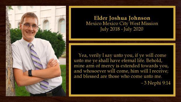 July 2018 to July 2020<br/>Elder Joshua Johnson