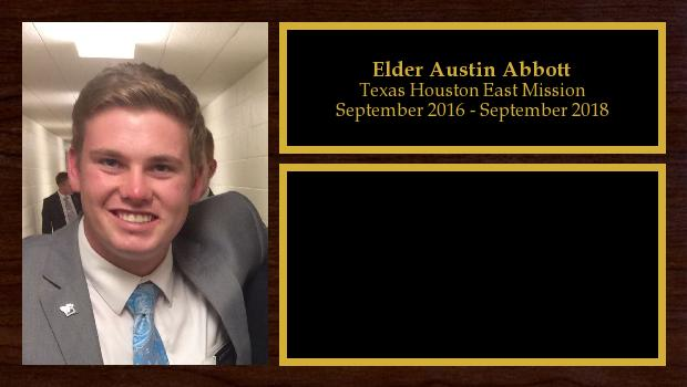 September 2016 to September 2018<br/>Elder Austin Abbott