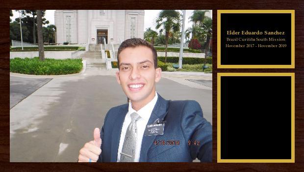 November 2017 to November 2019<br/>Elder Eduardo Sanchez
