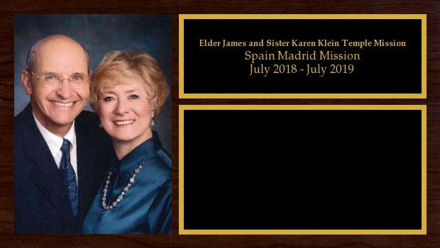 July 2018 to July 2019<br/>Elder James and Sister Karen Klein Temple Mission