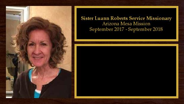 September 2017 to September 2018<br/>Sister Luann Roberts Service Mission-Family History R