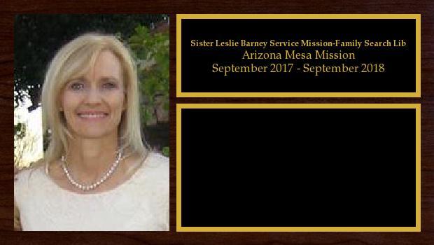 September 2017 to September 2018<br/>Sister Leslie Barney Service Mission-Family Search Lib
