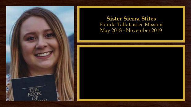 May 2018 to November 2019<br/>Sister Sierra Stites