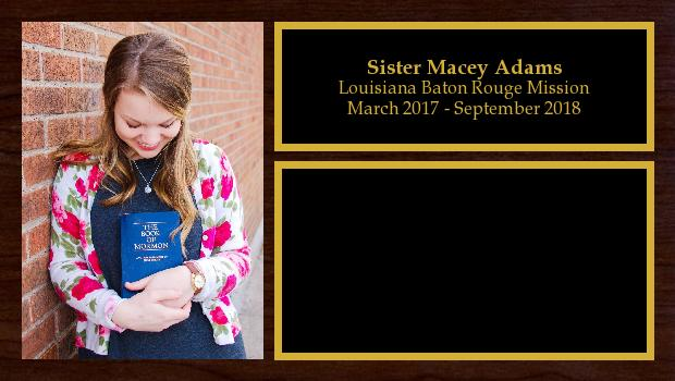 March 2017 to September 2018<br/>Sister Macey Adams