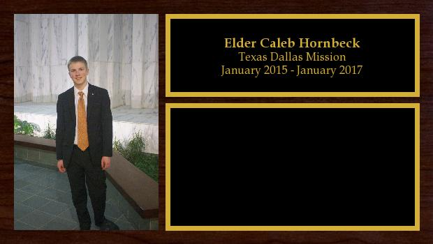 January 2015 to January 2017<br/>Elder Caleb Hornbeck