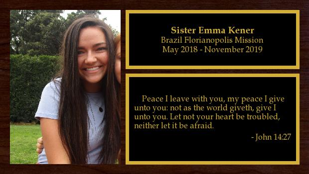 May 2018 to November 2019<br/>Sister Emma Kener