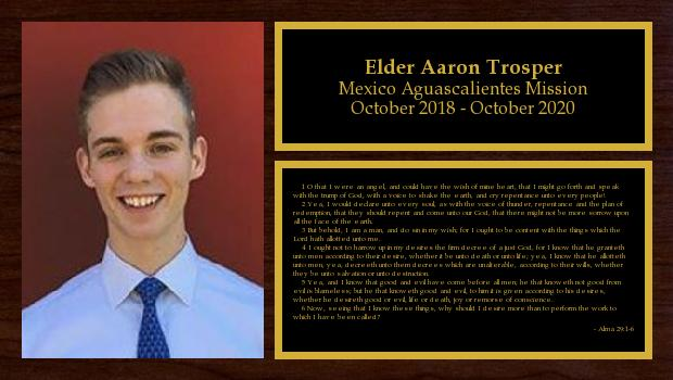 October 2018 to October 2020<br/>Elder Aaron Trosper