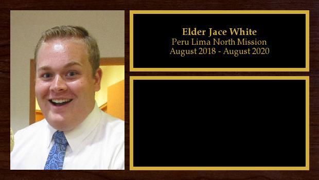 August 2018 to August 2020<br/>Elder Jace White