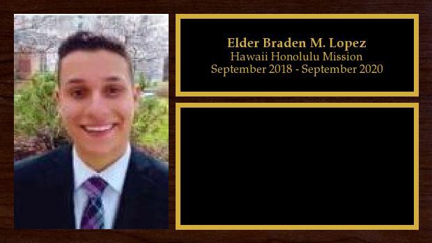 September 2018 to September 2020<br/>Elder Braden M. Lopez