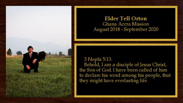 August 2018 to September 2020<br/>Elder Tell Orton