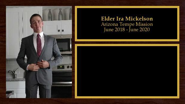 June 2018 to June 2020<br/>Elder Ira Mickelson