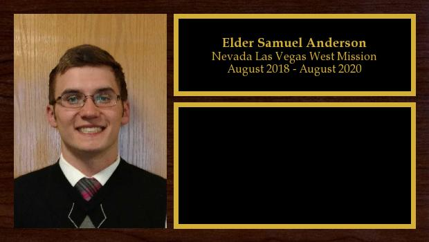 August 2018 to August 2020<br/>Elder Samuel Anderson