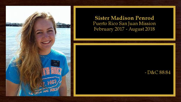 February 2017 to August 2018<br/>Sister Madison Penrod