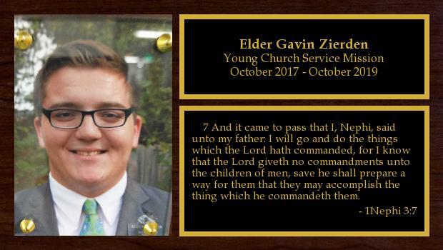 October 2017 to October 2019<br/>Elder Gavin Zierden