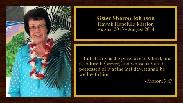 August 2013 to August 2014<br/>Sister Sharon Johnson