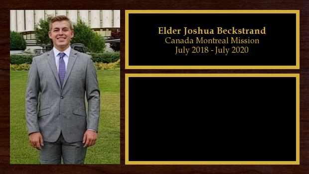 July 2018 to July 2020<br/>Elder Joshua Beckstrand