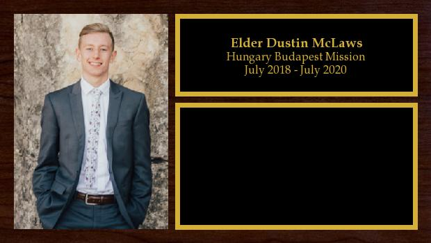 July 2018 to July 2020<br/>Elder Dustin McLaws