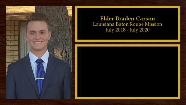 July 2018 to July 2020<br/>Elder Braden Carson