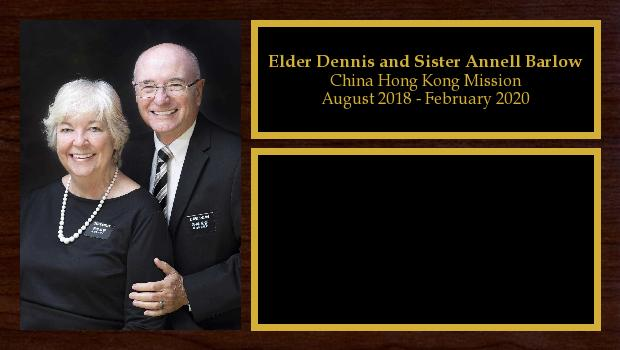 August 2018 to February 2020<br/>Elder Dennis and Sister Annell Barlow