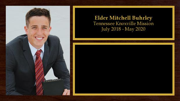 July 2018 to May 2020<br/>Elder Mitchell Buhrley