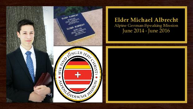 June 2014 to June 2016<br/>Elder Michael Albrecht