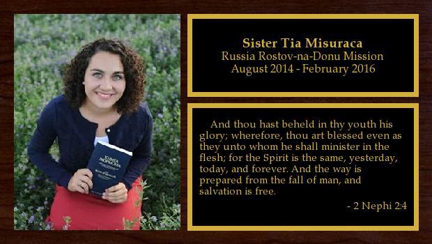 August 2014 to February 2016<br/>Sister Tia Misuraca